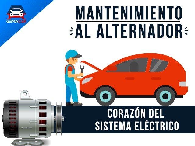 Mantenimiento al alternador el corazón del sistema eléctrico del auto